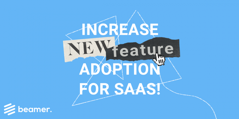 increase new feature adoption for SaaS
