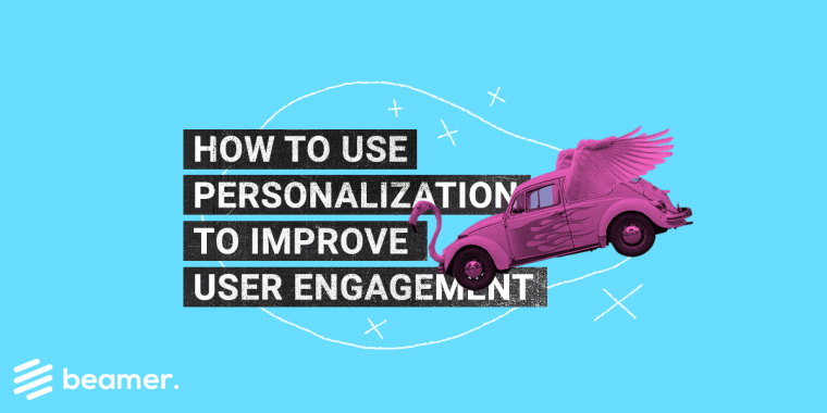 personalization to improve user engagement